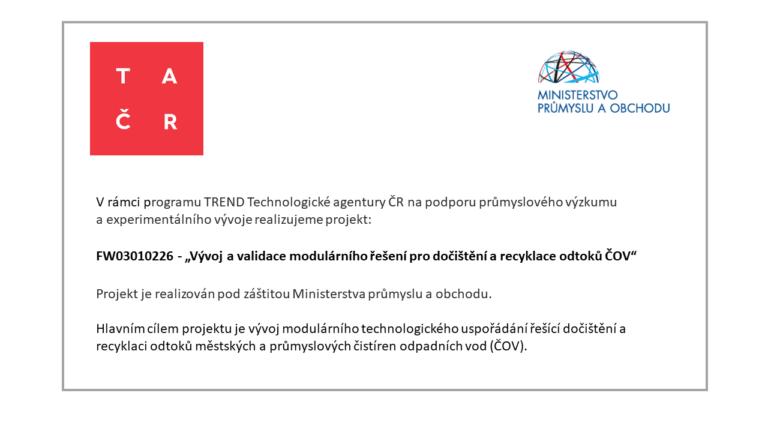 """FW03010226 – """"Vývoj a validace modulárního řešení pro dočištění a recyklace odtoků ČOV"""""""